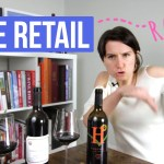 Wine Retail Rant (Why Grocery Store Wines Are Rigged)
