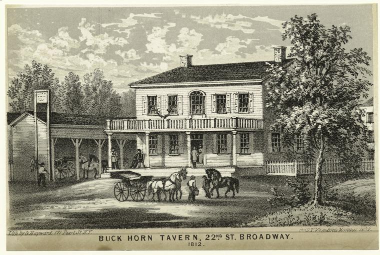 Buck Horn Tavern, 22nd Street & Broadway, 1812