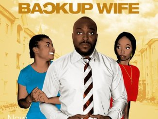Backup Wife Nollywood Movie