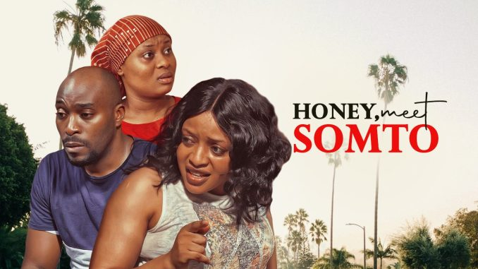Honey Meet Somto – Nollywood Movie