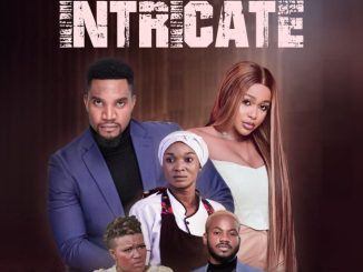 Intricate – Nollywood Movie