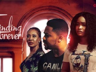 Finding Forever – Nollywood Movie