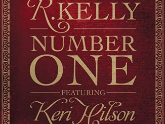 R. Kelly Ft. Keri Hilson – Number One