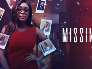 Missing – Nollywood Movie