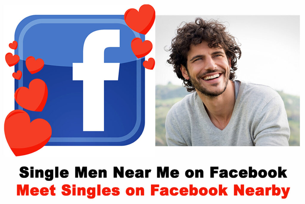 Me facebook on near singles find Free dating