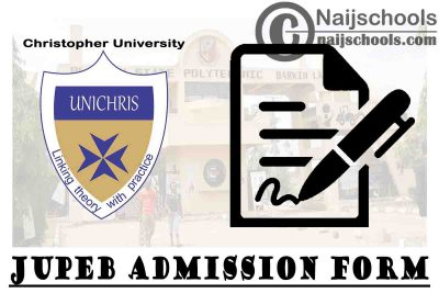 Christopher University JUPEB Admission Form for 2021/2022 Academic Session   APPLY NOW