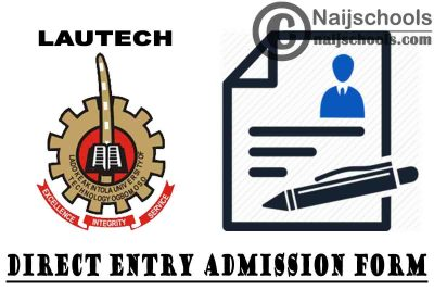 Ladoke Akintola University of Technology (LAUTECH) 2021/2022 Direct Entry Admission Screening Form   APPLY NOW