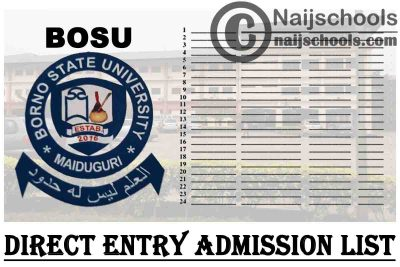 Borno State University (BOSU) 1st & 2nd Batch Direct Entry Admission List for 2020/2021 Academic Session   CHECK NOW