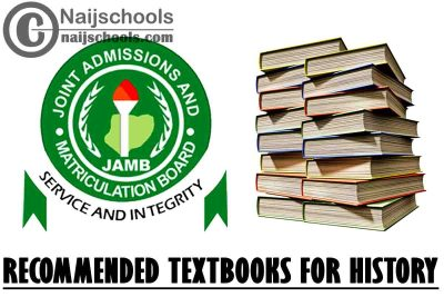 JAMB Recommended Textbooks for 2021 History CBT Exam (Jamb.org.ng) | CHECK NOW