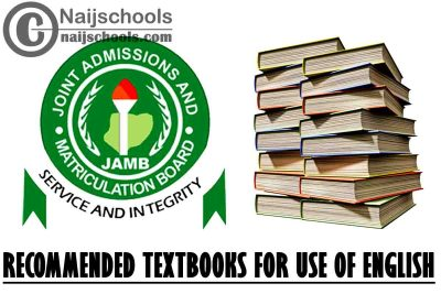 JAMB Recommended Textbooks 2021 Use of English CBT Exam (Jamb.org.ng) | CHECK NOW