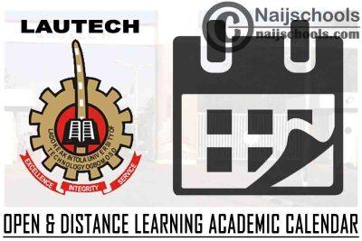 LAUTECH Open & Distance Learning (ODL) 2021/2022 Harmattan Semester Academic Calendar   CHECK NOW