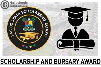 Lagos State Scholarship and Bursary Award 2021/2022   APPLY NOW