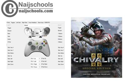 Chivalry 2 X360ce Settings for Any PC Gamepad Controller | TESTED & WORKING