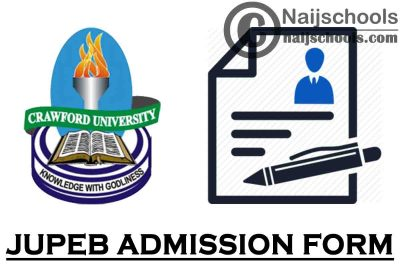Crawford University JUPEB Admission Form for 2021/2022 Academic Session | APPLY NOW
