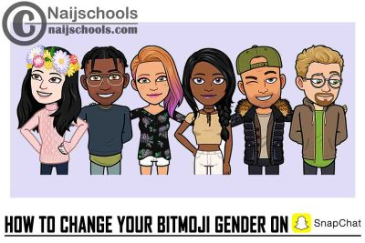 The Complete Guide on How to Change Your Bitmoji (Cartoon Character) Gender on Snapchat