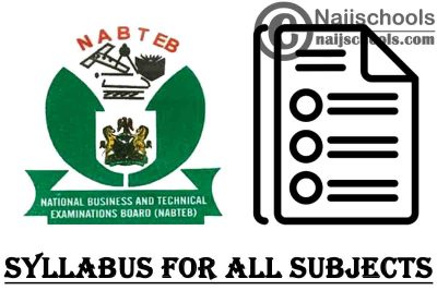 NABTEB Syllabus PDF Download Link for All Subjects 2020/2021 SSCE & GCE | DOWNLOAD & CHECK NOW