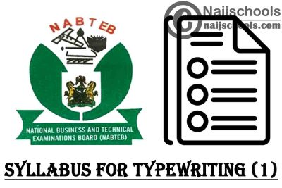 NABTEB Syllabus for Typewriting (1) 2020/2021 SSCE & GCE   DOWNLOAD & CHECK NOW