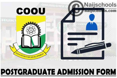 Chukwuemeka Odumegwu Ojukwu University (COOU) Postgraduate Admission Form for 2021/2022 Academic Session | APPLY NOW