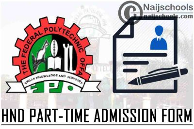 Federal Polytechnic Offa (OFFAPOLY) HND Part-Time Admission Form for 2021/2022 Academic Session   APPLY NOW