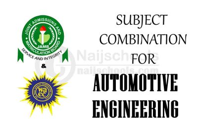 JAMB and WAEC (O'Level) Subject Combination for Automotive Engineering