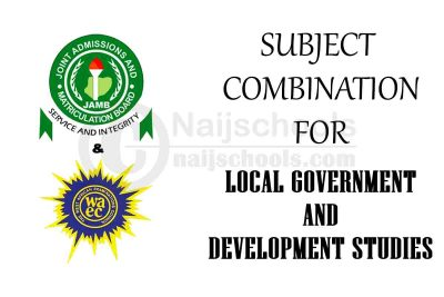 JAMB and WAEC (O'Level) Subject Combination for Local Government and Development Studies