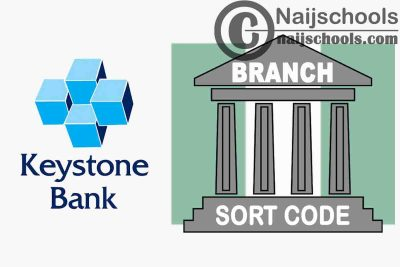 Full List of Keystone Bank Branches and their Respective Sort Codes in Nigeria