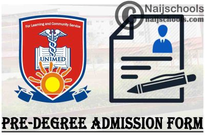 University of Medical Sciences (UNIMED) Pre-Degree Admission Form for 2021/2022 Academic Session | APPLY NOW