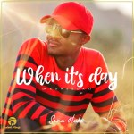 Sena Huks Hijacks The Internet With The Release Of His Album #WhenItsDay.