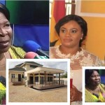Mahama built a house for Charlotte Osei -Akua Donkor