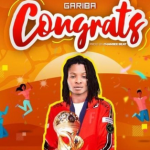 Download Mp3: Gariba – Congrats
