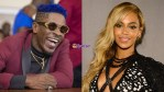 Beyonce to shoot 'already' video with Shatta Wale in Ghana.