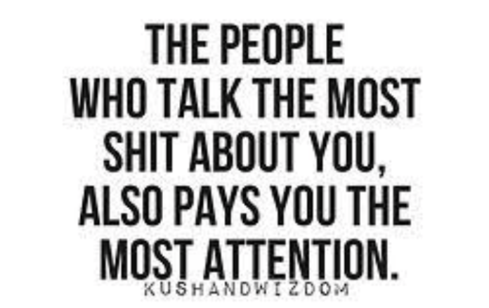 Why people talk about you