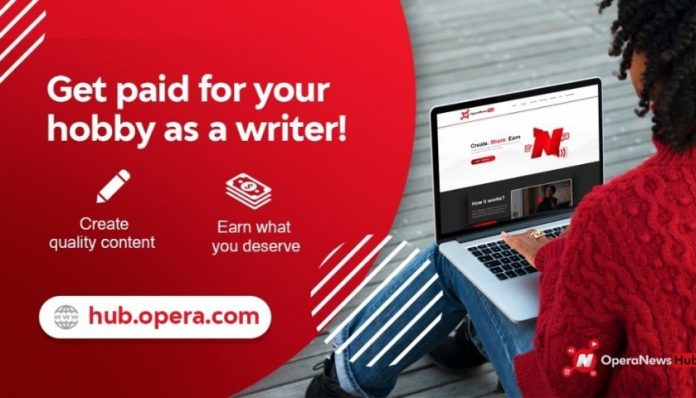 Good News For Opera Hub Writers As Every Article Now Get Paid: How ...