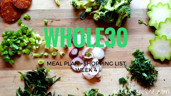 Whole 30 Meal Plan: Week 4