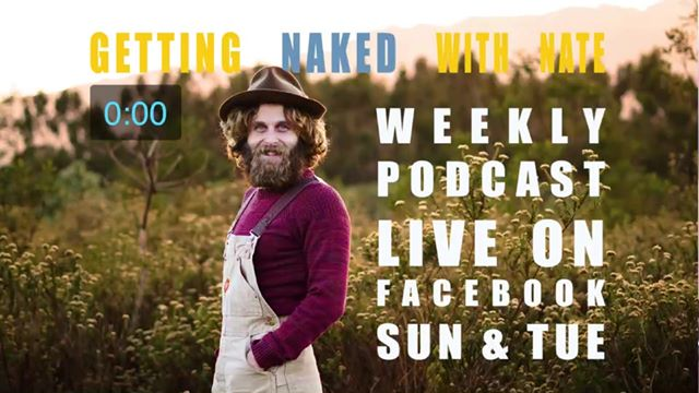 Getting Naked With Nate #025: a livestreamed podcast recording