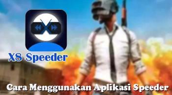 Menggunakan Aplikasi Speeder