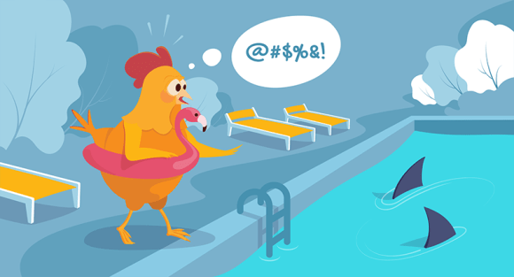 Chicken swearing because there are sharks in the swimming pool