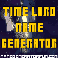 Get your own time lord name from the time lord name generator!