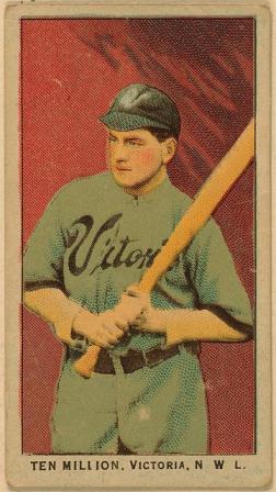 Ten Million, baseball card, 1911