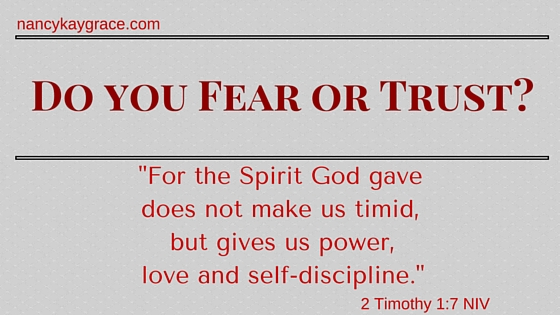 Fear or Trust
