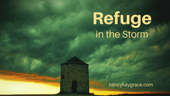 Refuge in the Storms