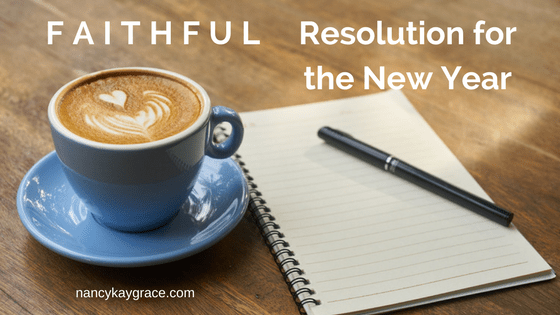 faithful resolution for the New Year