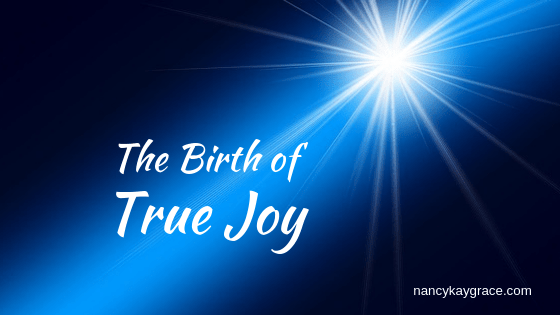 Birth of True Joy