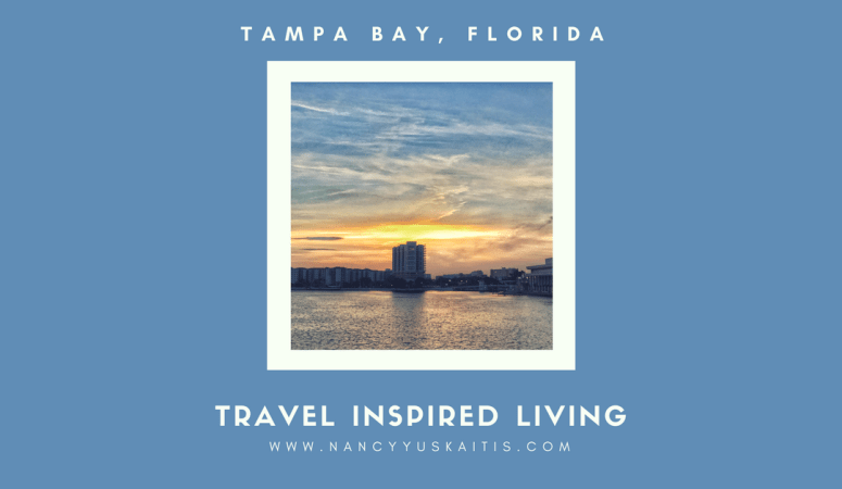 Travel Inspired Living: Tampa Bay, Florida