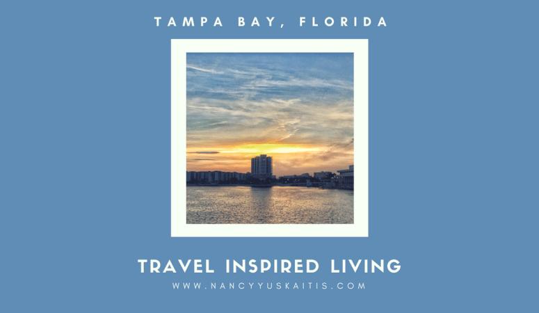 Travel Inspired Living: Tampa Bay, Florida