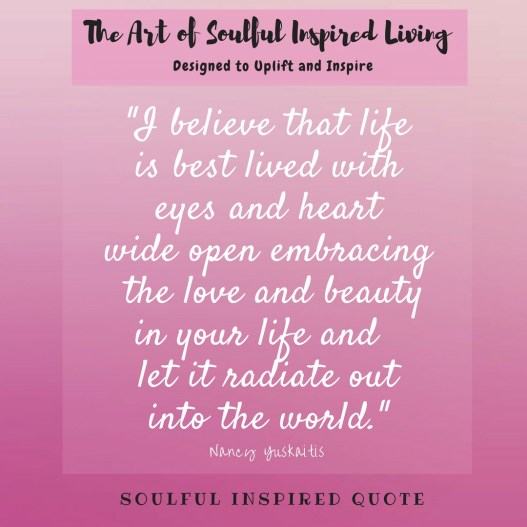 Soulful Inspired Quotes On Life Loss Love Nancy Yuskaitis