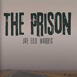Joe Edd Morris The Prison