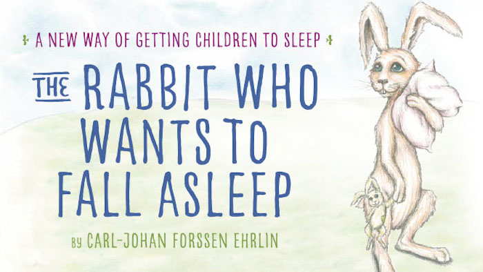 The Rabbit Who Wants To Fall Asleep, NANNY SHECANDO, sleep tips for kids, DA POPPINS, Sleep Consultant