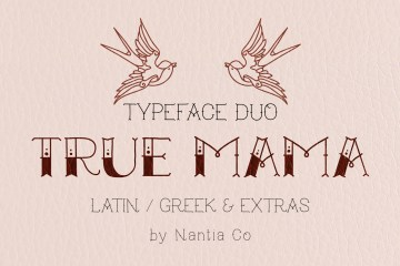 True Mama Typeface Duo