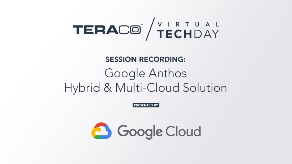 Teraco Tech Day | Google Anthos